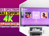 Does Spectrum Cable Support 4K Television