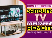 How to Turn on a Samsung TV without a Remote
