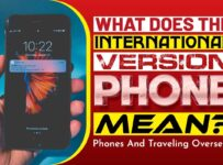 What Does The International Version Phone Mean